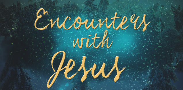 02/14/2016 Encounters With Jesus By Mitch Wilburn