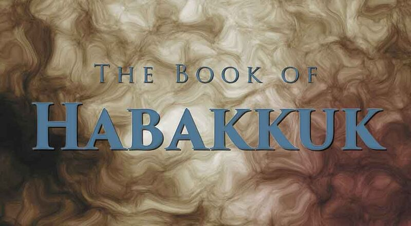 6 26 16 Habakkuk From The Prophet Week 3 By Mitch Wilburn