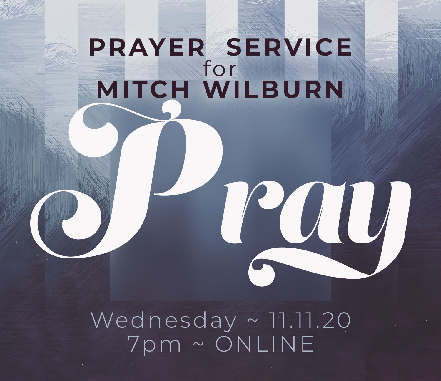 Prayer Service For Mitch Wilburn
